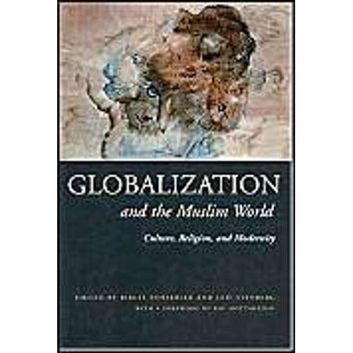 Schaebler birgit stenberg leif globalization and the muslim world culture religion and modernity livre 1017446485lg gumiabroncs Images