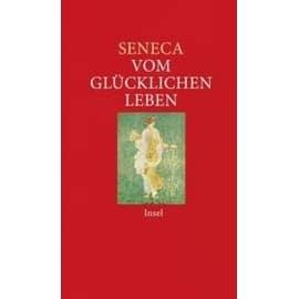 Vom Gl�cklichen Leben de Seneca
