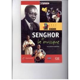 Senghor Et La Musique de Daniel Delas