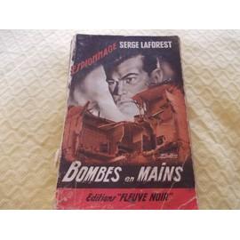 Bombes En Mains de Serge Laforest