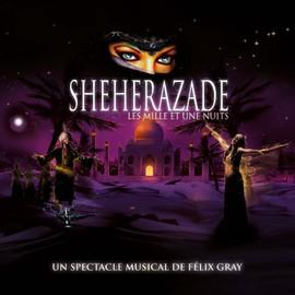 Sh�h�razade, Les Mille Et Une Nuits - Com�die Musicale