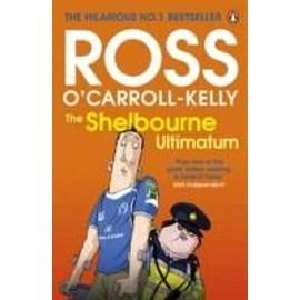 The Shelbourne Ultimatum de Ross O'Carroll-Kelly