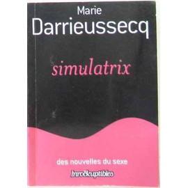 Simulatrix de marie darrieussecq