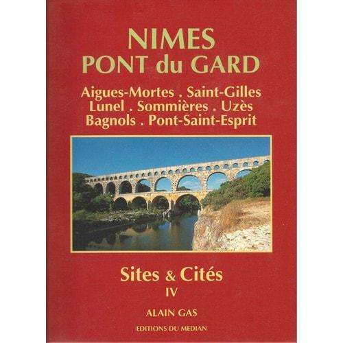 Iv Cités Nîmes Mortes Sites Gard 4 amp; Pont Aigues Du aBqpEvw