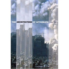 The Architecture Of Aftermath de Terry Smith