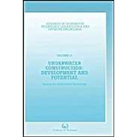 Underwater Construction: Development And Potential de Society for Underwater Technology (SUT)