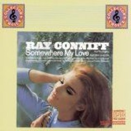 Somewhere My Love - Ray Conniff And The Singers