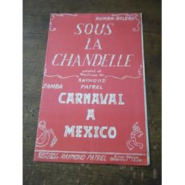 Sous La Chandelle - Carnaval � Mexico Raymond Patrel
