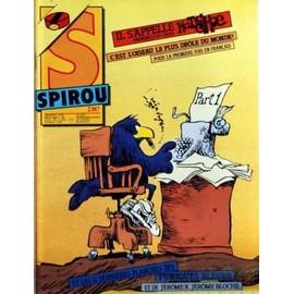 Spirou N� 2387 Du 12/01/1984 - Les Tuniques Bleues - Jerome K - Jerome Bloche - C'est L'oiseau Le Plus Drole Du Monde - Hatshoe
