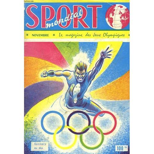 sport mondial le magazine des jeux olympiques novembre1956 les grandes dates de melbourne. Black Bedroom Furniture Sets. Home Design Ideas