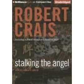 Stalking The Angel de Robert Crais