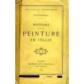 Histoire De La Peinture En Italie de Stendhal