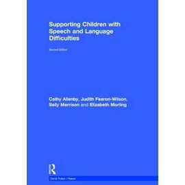 Supporting Children With Speech And Language Difficulties de Collectif