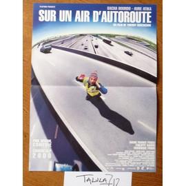Sur Un Air D'autoroute De Thierry Boscheron Avec Sacha Bourdo, Aure Atika - Affiche Originale De Cin�ma 40 X 60 Cm