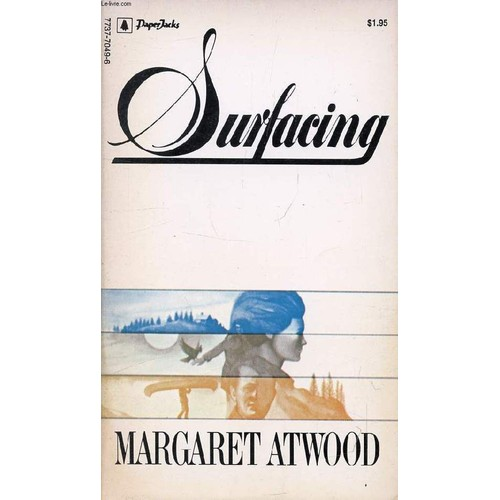 essays on margaret atwoods surfacing Essays issues you are here home  margaret atwood the university of toronto,  you may not be able to alter reality, but you can alter your attitude towards it.