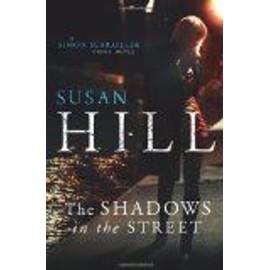 The Shadows In The Street de Susan M Hill