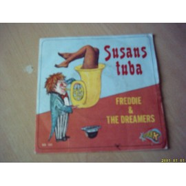 Susan's Tuba . / She Needs Me. - Freddie And The Dreamers.
