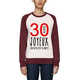 Sweatshirt Joyeux Anniversaire 30 Ans Femme Bordeaux Xxl