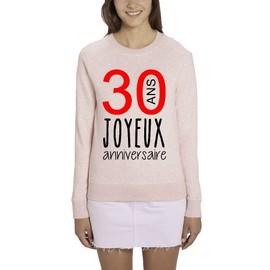 Sweatshirt Joyeux Anniversaire 30 Ans Femme Rose Xxl