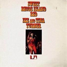 Sweet Rhode Island Red - Ike & Tina Turner