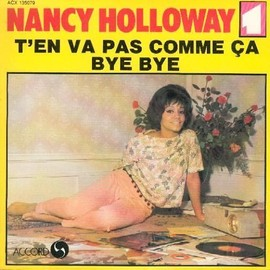 T'en Va Pas Comme Ca / Bye Bye - Nancy Holloway