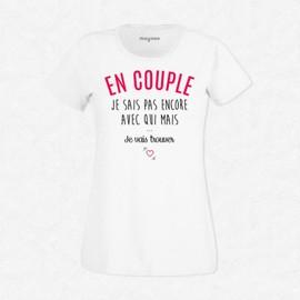 6ce176546a75 Mais Encore T Femme Couple Qui Sais Je Pas Avec Shirt En Blanc q7c6xrnCPq