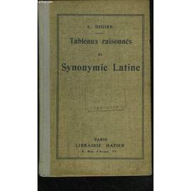 Tableaux Raisonnes De Synonymie Latine. de E. DIDIER
