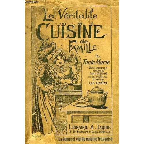 veritable cuisine de famille comprenant 1000 recettes et 500 menus