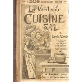 La v ritable cuisine de famille comprenant 1000 recettes for Anciens livres de cuisine