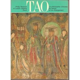 TAO La philosophie chinoise du temps et du changement