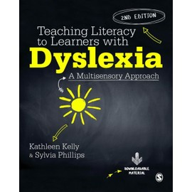 Teaching Literacy To Learners With Dyslexia de Kathleen Kelly