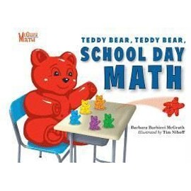 Teddy Bear, Teddy Bear, School Day Math de Barbara Barbieri McGrath