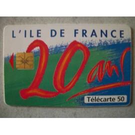 T�l�carte 120 Unit�s 20 Ans De L'ile De France 04/96