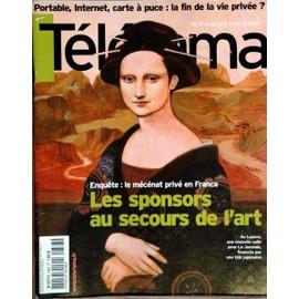 Telerama N� 2883 Du 16/04/2005 - Portable - Internet - Carte A Puce - La Fin De La Vie Privee - Le Mecenat Prive En France - Les Sponsors Au Secours De L'art.