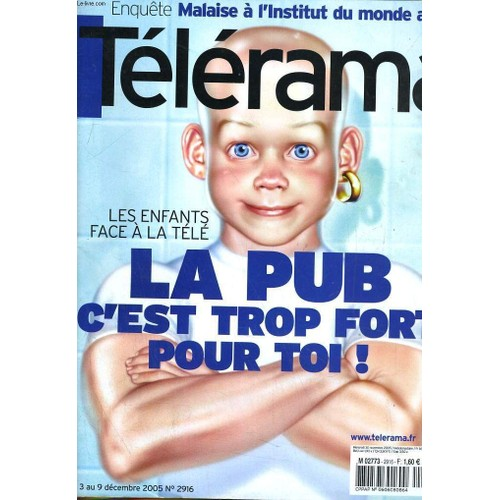 telerama n 2916 les enfants face a la tele la pub c 39 est trop fort pour toi de collectif. Black Bedroom Furniture Sets. Home Design Ideas