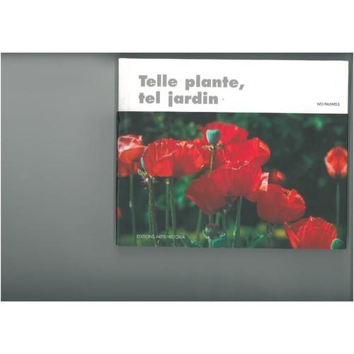 Telle plante tel jardin de ivo pauwels format broch rakuten - Code avantage plantes et jardins ...