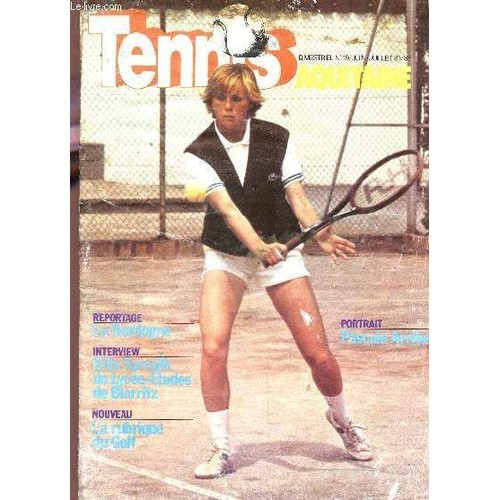 tennis aquitaine n 19 juin juillet 81 reportage la. Black Bedroom Furniture Sets. Home Design Ideas