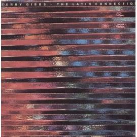 The Latin Connection - Terry Gibbs