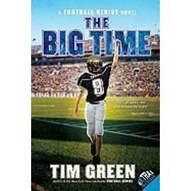 The Big Time de Tim Green