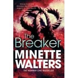 The Breaker de Minette Walters