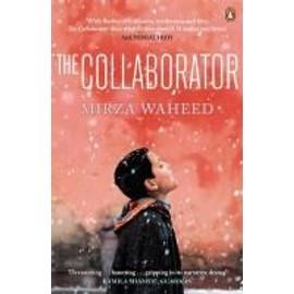 The Collaborator de Mirza Waheed