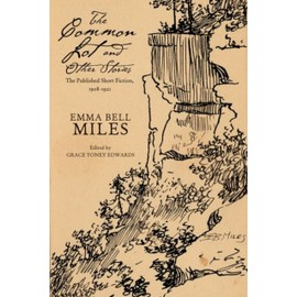 The Common Lot And Other Stories de Emma Bell Miles