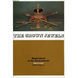 The Crown Jewels At The Tower Of London de Holmes Martin