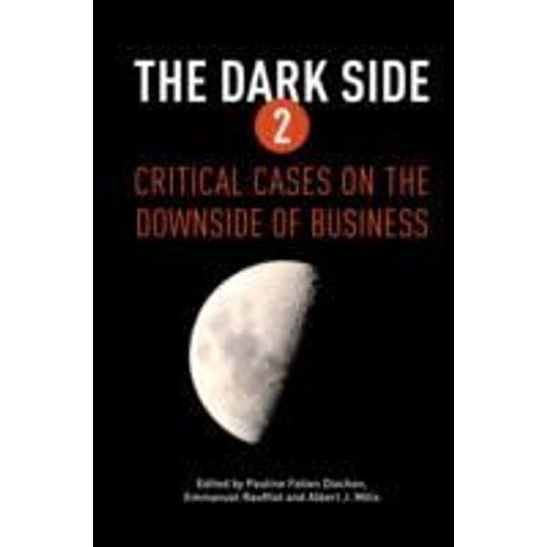 the dark side 2 critical cases on the downside of business