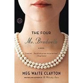 The Four Ms. Bradwells de Meg Waite Clayton