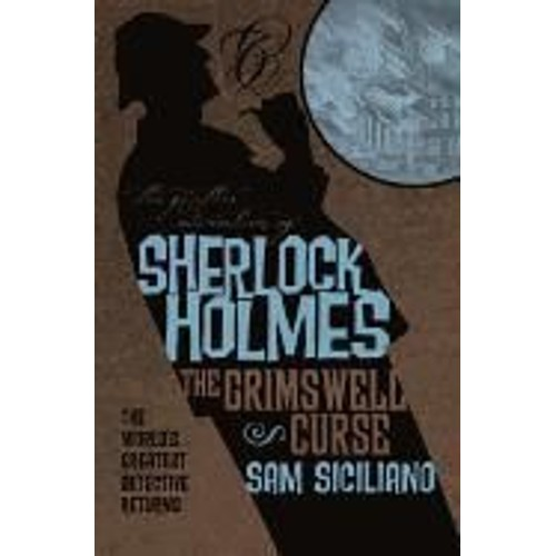 6aa902476 the-further-adventures-of-sherlock-holmes-the -grimswell-curse-de-sam-siciliano-937487939_L.jpg
