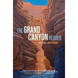 The Grand Canyon Reader de Lance Newman