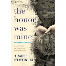 The Honor Was Mine de Elizabeth Heaney