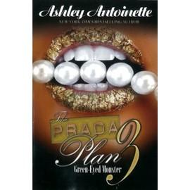 The Prada Plan de Ashley Antoinette