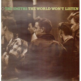 The World Won't Listen - The Smiths